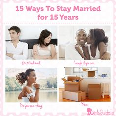 GirlsGuideTo | 15 Ways to Stay Married for 15 Years | One of the best articles I've read on a relationship