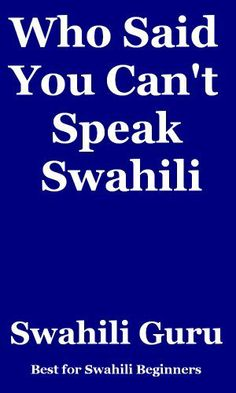 Kiswahili Methali: A Collection of Methali za Kiswahili also known as Kiswahili Proverbs by Hesbon R.M. $2.99