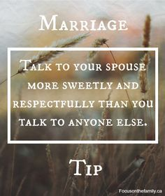 Marriage tip: Talk to you spouse more sweetly and respectfully than you would talk to anyone else. Get the best tips and how to have strong marriage/relationship here: Godly Marriage, Marriage Goals, Marriage Relationship, Marriage And Family, Marriage Advice, Successful Marriage, Strong Marriage Quotes, Good Wife Quotes, Christian Marriage Quotes