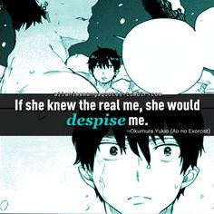 """""""If she knew the real me, she would despise me"""""""