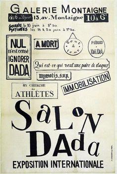 El Dadaísmo se caracterizó por rebelarse en contra del positivismo, las convenciones literarias y artísticas, por burlarse del artista burgués y de su arte. Su actividad se extiende desde la poesía a la escultura pasando por la pintura o la música. Poster for Salon Dada Exposition Internationale, 1921.