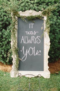 """It was always you."" beautiful wedding signage DIY wedding planner with ideas and tips including DIY wedding decor and flowers. Everything a DIY bride needs to have a fabulous wedding on a budget! Perfect Wedding, Our Wedding, Dream Wedding, Forest Wedding, Trendy Wedding, Wedding Ceremony, Wedding Receptions, Fall Wedding, Wedding Trends"