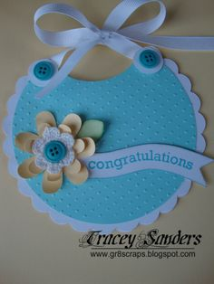 Tracy Sanders created this Cricut Baby Bib Card using her Art Philosophy Cartridge from  Close to my Heart.