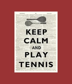 Keep calm and play tennis Print Poster on an old by DigiMarthe