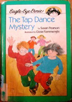 The Tap Dance Mystery (Eagle-Eye Ernie)