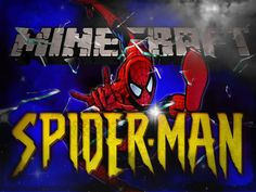 Spider Man Mod para Minecraft y. Spider Man 1.5.2 ...