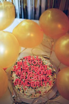 Say it with cake!!