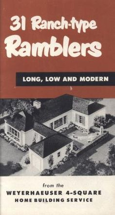 31 ranch-type ramblers: long, low and modern