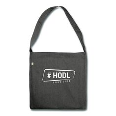 Hodl 2018 by hodlhero Reusable Tote Bags, Fashion, Moda, Fashion Styles, Fashion Illustrations