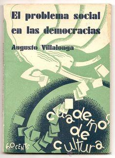 EL PROBLEMA SOCIAL EN LAS DEMOCRACIA - A. VILLALONGA - C. DE CULTURA VALENCIA 1931 PORTADA J. RENAU - Foto 1