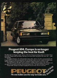 "Peugeot 604 ""Europe No Longer Keeping the Best"" (1978)"