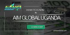 Learn how to earn in AIM Global Uganda. The company is making self-made Ugandan millionaires when AIM Global opened in Kampala Uganda.