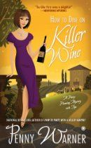 How To Dine auf Killer Wine: A Party-Planning Mystery von Warner, Penny Wine Tasting Events, Wine Tasting Party, Wine Parties, Best Mysteries, Cozy Mysteries, Mystery Novels, Mystery Series, A Discovery Of Witches, Dan Brown