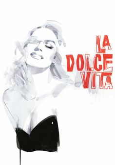 David Downton, La Dolce Vita