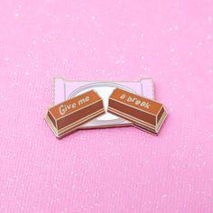 Give me a break enamel pin