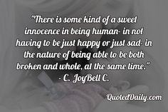 C. JoyBell C. Quote - More at QuotedDaily.com