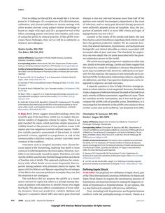 #Therapy #NHS Defining Septic Shock—Reply  Multiple exclusion criteria were operant; patients could be enrolled with hyperlactatemia (>4 mmol/L), irrespective of fluid resuscitation, many of whom respond quickly to fluid therapy or could have fluid-refractory hypotension, and only 16% of ... http://jama.jamanetwork.com/article.aspx?articleid=2536626
