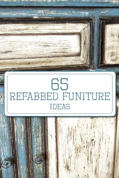 65 refabbed funiture ideas