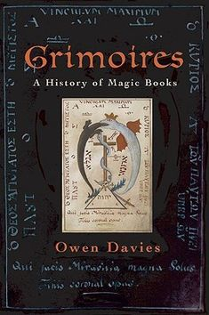 Booktopia has Grimoires, A History of Magic Books by Owen Davies. Buy a discounted Paperback of Grimoires online from Australia's leading online bookstore. Simon Magus, A History Of Magic, Witch Room, Traditional Witchcraft, Magic Symbols, Occult Art, All Souls, Knowledge And Wisdom, Magic Book