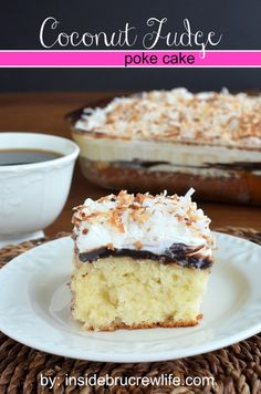 Coconut Fudge Poke Cake from insidebrucrewlife.com - coconut cake topped with coconut milk, hot fudge, Cool Whip, and shredded coconut #cake #coolwhip