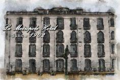 Le Metropole since 1902