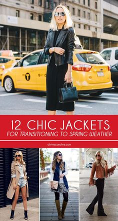 It's almost time to start planning your spring wardrobe. But before you trade snow boots for sundresses, there are a few weeks of very unpredictable weather. During those weeks, a jacket is the most practical piece to have in your repertoire. So, here are 12 jackets that are just right for the upcoming in-between weather!