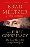 The First Conspiracy: The Secret Plot to Kill George Washington by Brad Meltzer book ebook pdf epub Best Biographies and Memoirs to read in a lifetime. Vigan, Secret Plot, The Secret, Pdf Book, New Books, Books To Read, Brad Meltzer, Best Biographies, Page Turner