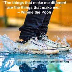 A little wisdom from one of our favorite superheroes, Winnie the Pooh.