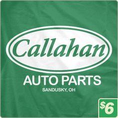 Callahan Auto Parts|TV & Movie Tees|6 Dollar Shirts