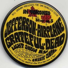 "The Grateful Dead  .... Jefferson Airplane .... . 8/5/1967 ... O""Keefe Centre .... Toronto ... Canada ....  artist .... JAMES H. GARDNER"