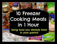 The Kitchen Is My Dance Floor: Freezer Meals Using What's in Your Pantry - 10 meals in 1 hour