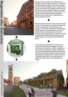 Week 2, Riccardo Brini. Transformation of a building damaged by the earthquake in a new public park, and the nearby pedestrianization of streets moving vehicular traffic.