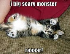 i big scary monster... raaar!