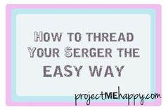 Trick to changing thread on serger. Tie knots and put the tension for all the threads at a low setting.