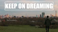 """London - Keep On Dreaming - This is my second """"theme-based"""" video and also the start of a new series Creative Essentials) which will appear again on my ."""