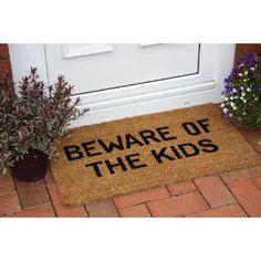 Beware of Kids Doormat. More accurate!