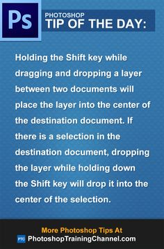 Holding the Shift key while dragging and dropping a layer between two documents will place the layer into the center of the destination document. If there is a selection in the destination document, dropping the layer while holding down the Shift key will drop it into the center of the selection.