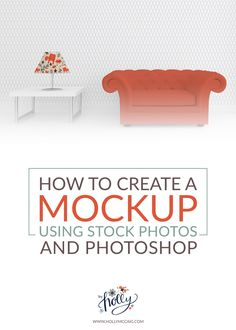 How to create a mockup using stock photos and Photoshop