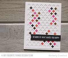 Fishtail Flags STAX Die-namics, Proof Positive Cover-Up Die-namics, Totally Happy - Kimberly Crawford  #mftstamps