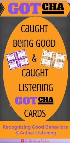 Encourage and promote positive behaviors and active listening in the classroom by recognizing it! Give students a caught being good card or caught listening card when you or a student notices such behaviors. Get it at For The Love of Teachers Shop.