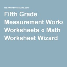 Printables Math Wizard Worksheets math wizard worksheet greater less than worksheets first grade measurement including length area angles volume worksheet