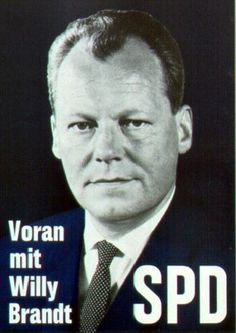 "Willy Brandt, SPD mayor of West Berlin campaigning again in 1961. ""Forward with WIlly Brandt"""