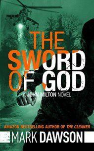 The Sword Of God by Mark Dawson ebook deal