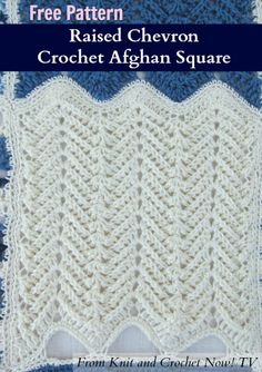 Raised Chevron Crochet Afghan Square, featured in episode 301 of Knit and Crochet Now! season 3. This free crochet download includes free patterns for all 6 Crochet Sampler Afghan Squares. Learn more here: http://www.knitandcrochetnow.com
