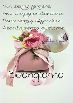 immagini buongiorno gratis - FotoWhatsapp.it Day For Night, Good Morning, Place Card Holders, Thoughts, Gandhi, Amsterdam, Lunch Box, Shabby, Italy