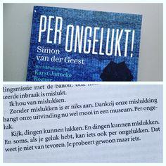 #boekperweek 62/53. Per ongelukt. Simon van der Geest. 'Dingen kunnen lukken en mislukken. En soms, als je geluk hebt, kan iets ook per ongelukken.' Kortom: altijd proberen, niet bang zijn voor mislukking.