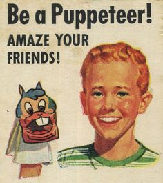 Be a Puppeteer! via The Curious Brain