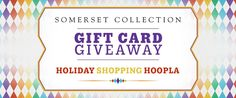 Somerset Collection gift card giveaway