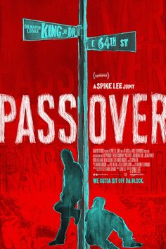 Pass Over -Watch Pass Over FULL MOVIE HD Free Online - Movie Streaming Pass Over Online [HD] Quality & movie posters Streaming Vf, Streaming Movies, 2018 Movies, Movies Online, Pixar, Comedy, Full Hd 1080p, Horror, Spike Lee
