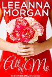 All of Me (The Bridesmaids Club Book 1) - http://tonysbooks.com/all-of-me-the-bridesmaids-club-book-1/